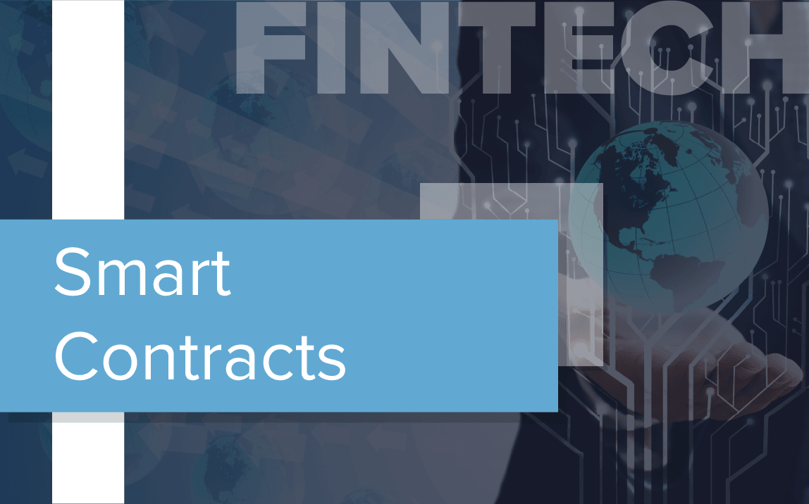 Why Smart Contracts Are Important for FinTech Startups