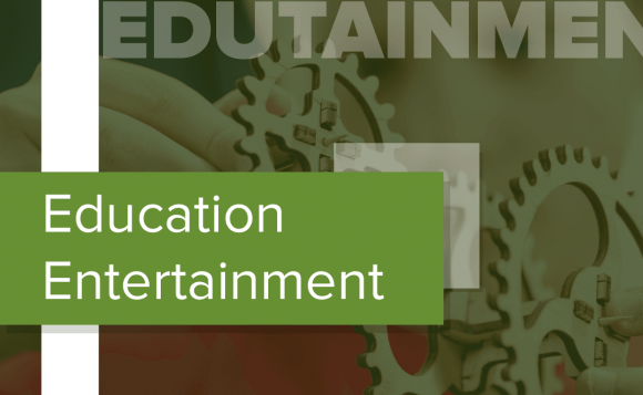 Edutainment – A New Way of Learning
