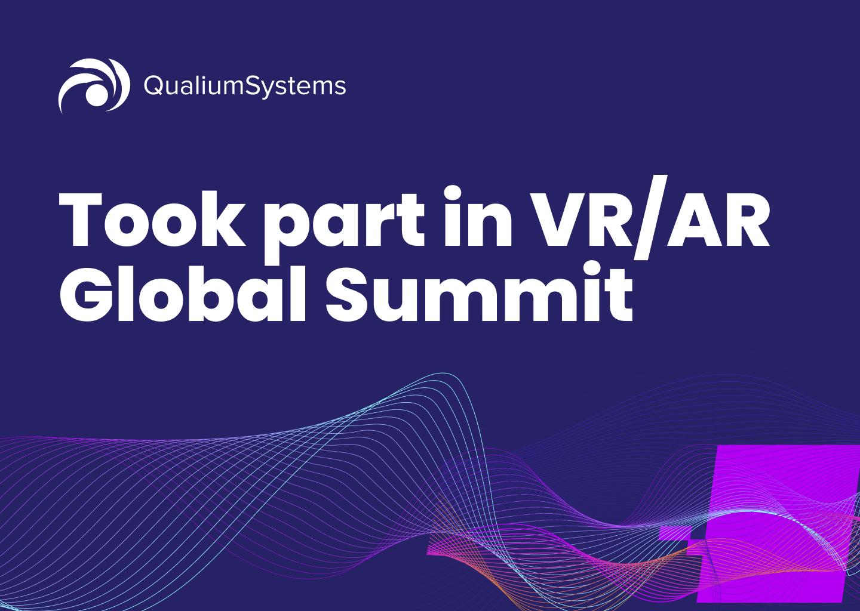 Took part in VRAR Global Summit